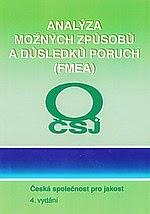 http://www.csq.cz/nabidka-publikaci/fmea-analyza-moznych-zpusobu-a-dusledku-poruch/