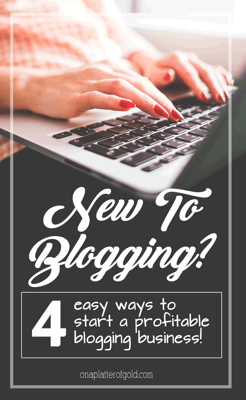 New To Blogging? Want To Start Your Own Blog and Make Money Online? This Is How To Start A Profitable Blogging Business