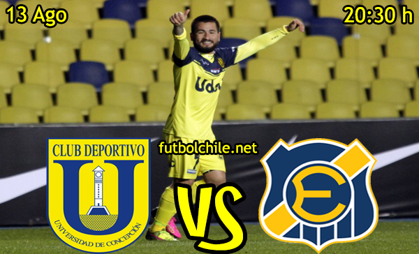 Ver stream hd youtube facebook movil android ios iphone table ipad windows mac linux resultado en vivo, online: Universidad de Concepción vs Everton