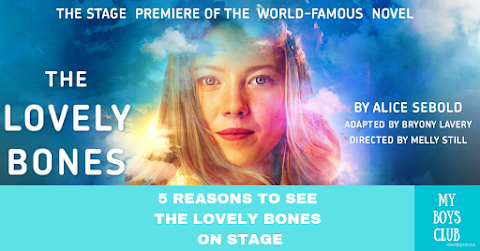 5 Reasons To See The Lovely Bones On Stage (AD)