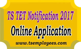TS TET 2017 Online Application Form TS TET Notification Exam Date @tstet.cgg.gov.in