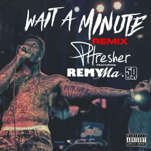 Wait A Minute (Remix)
