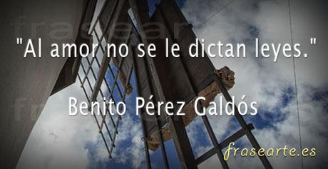 Frases de Amor de Benito Pérez Galdós