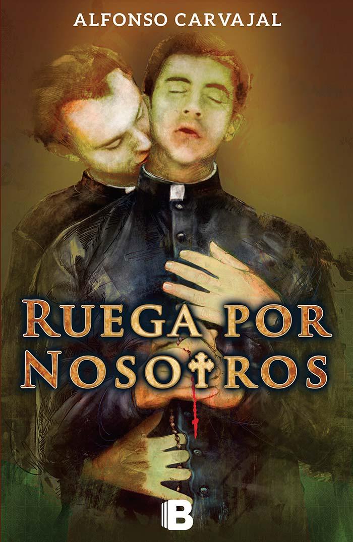 Portada de Ruega por nosotros de Alfonso Carvajal