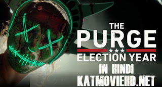 The Purge Election Year 2016 BluRay [ Hindi 5.1 + English ] 480p 720p 1080p Dual Audio x264 | HEVC