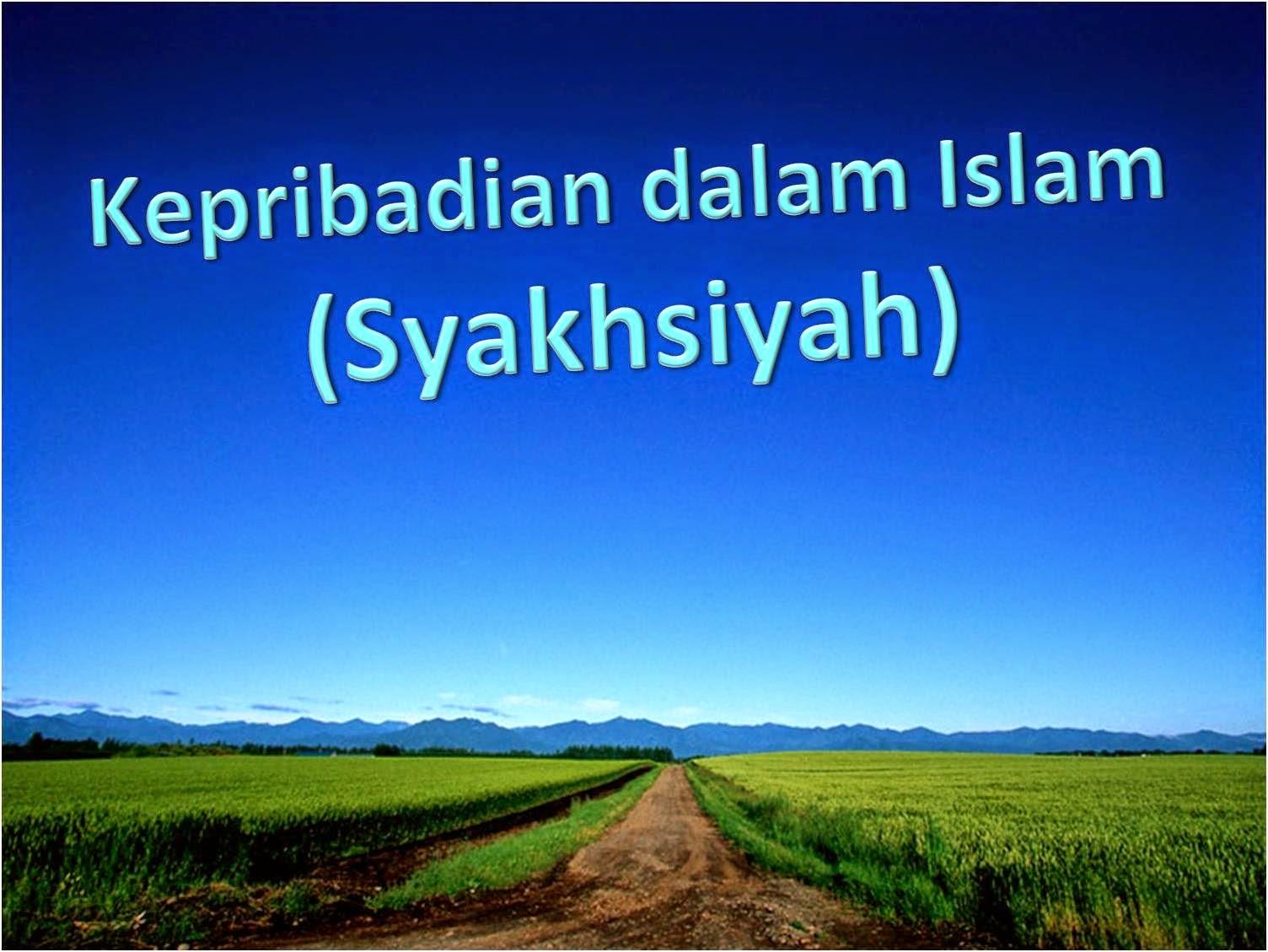 SYAKHSIYAH ISLAMIYAH PDF DOWNLOAD