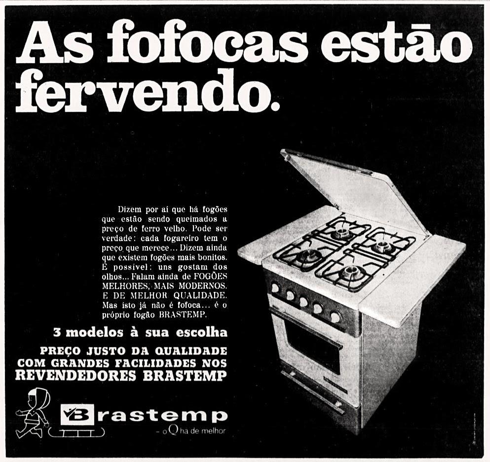 Propaganda antiga da Brastemp veiculada em 1970 promovendo a qualidade do seu clássico fogão