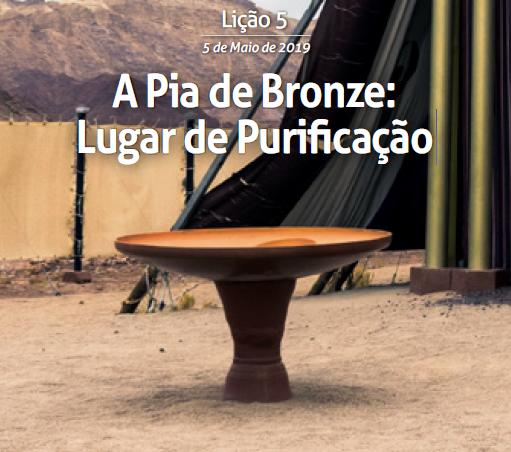 Lição 5 - A Pia de Bronze Lugar de Purificação
