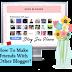Cara Untuk Berkawan Dengan Blogger Yang Lain