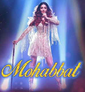 Mohabbat Lyrics from Fanne Khan ft.Aishwarya