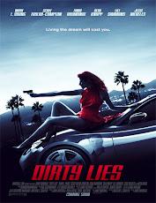 pelicula Mentiras Sucias (Dirty Lies) (2018)