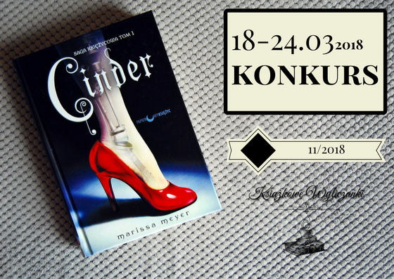 "KONKURS PATRONACKI ""Cinder"" Marissa Meyer"