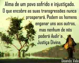 Vida e a alma de um povo injustiçado