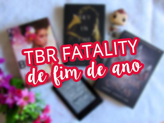 TBR fatality de fim de ano