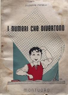 Giuseppe Fanelli - I numeri che divertono. Anno 1947. F. Montuoro, Venezia