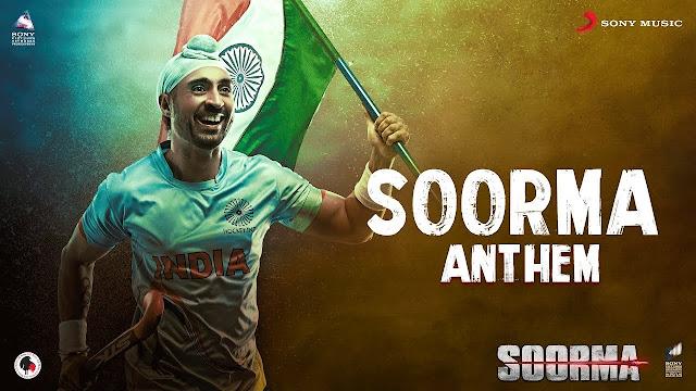 Soorma Anthem Lyrics – Diljit Dosanjh | Taapsee Pannu | Shankar Ehsaan Loy | Gulzar