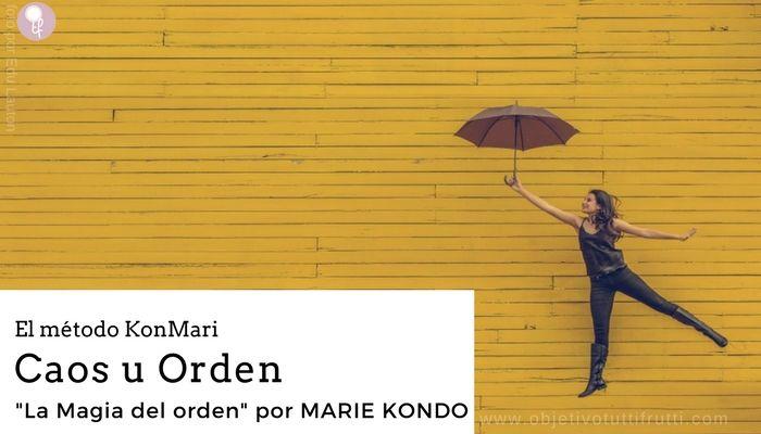 La magia del orgen por Marie Kondo