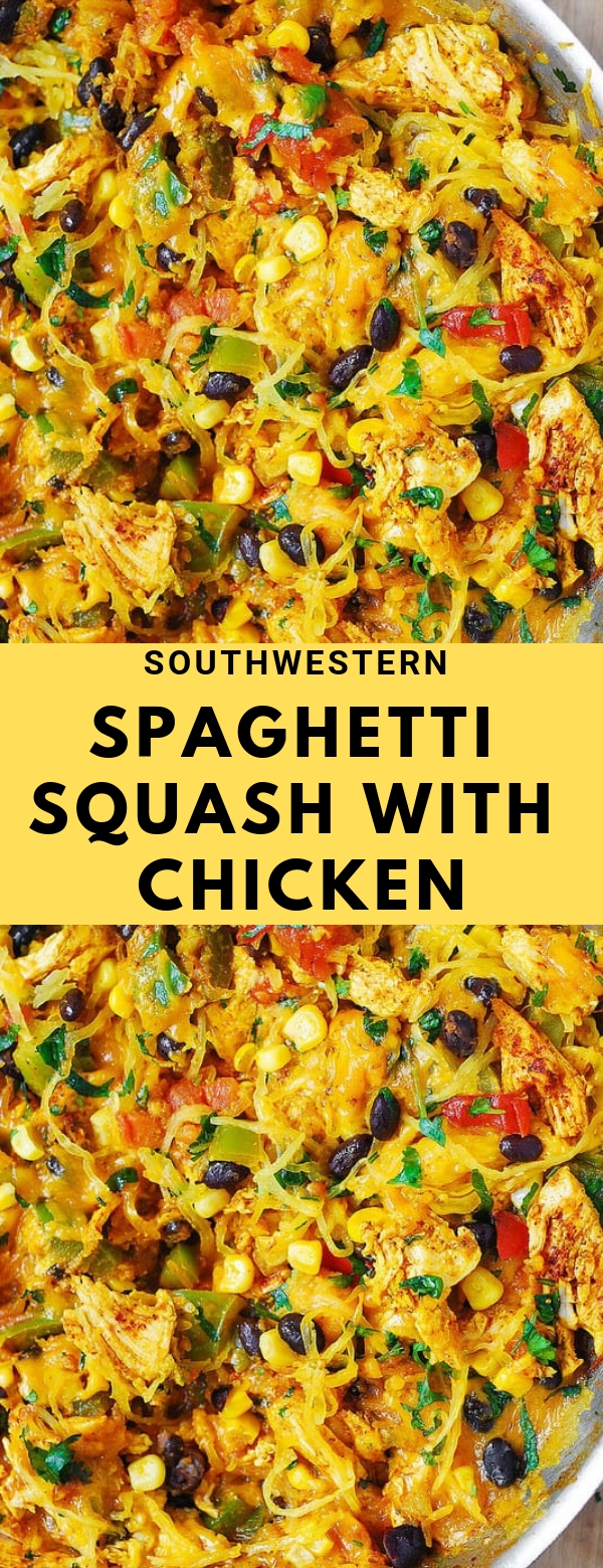Southwestern Spaghetti Squash with Chicken #American #healthy #maincourse #spaghetti #chicken
