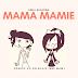 MAMA MAMIE - Dziecięca biblioteczka