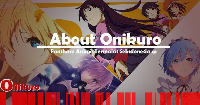 About Onikuro FAQ & Kritik dan Saran