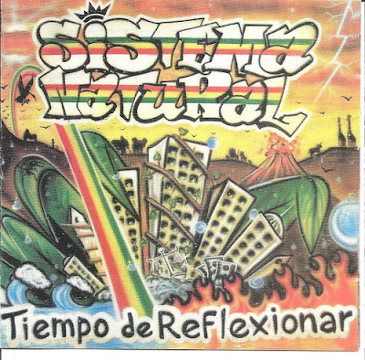 SISTEMA  NATURAL - Tiempo de Reflexionar (2010)