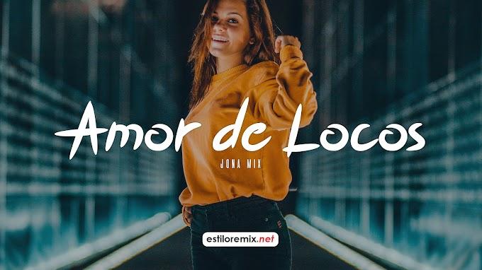 D.allan - Amor de Locos (Jona Mix)