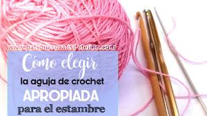 Qué ganchillo usar para la lana que tengo en casa / Tip de Crochet