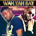Video: WAH YAH SAY | Emmodee ft Skaliey Mental
