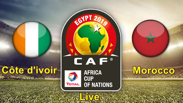 Live match Morocco and Cote d'Ivoire African Nations Cup Egypt 2019.