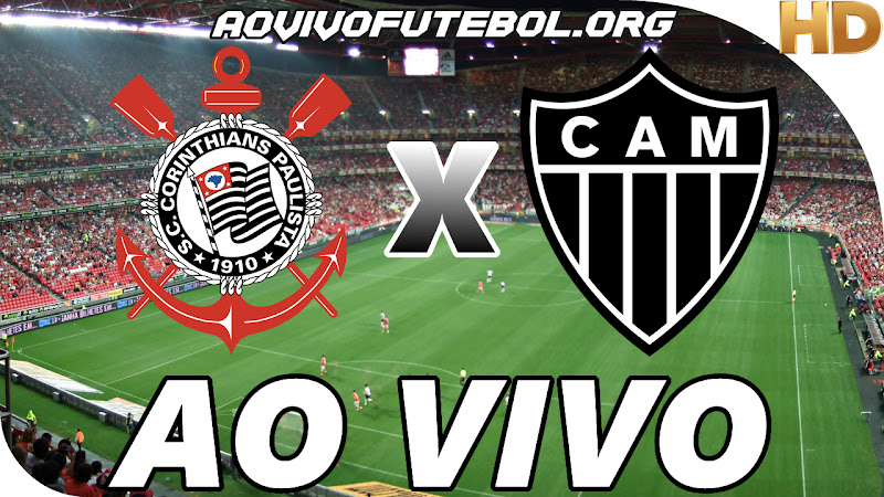 Assistir Corinthians x Atlético Mineiro Ao Vivo