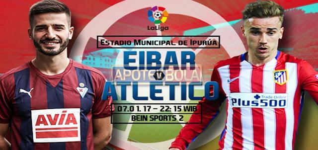 Prediksi Pertandingan Eibar vs Atletico Madrid 7 Januari 2017