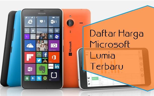 Daftar Harga Terbaru Microsoft Lumia April 2016