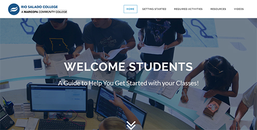 snapshot of Rio Salado web page for new students.  Students gathered around a service desk, registering for classes.  Text: Welcome Students.  A Guide to Help You Get Started with your Classes!