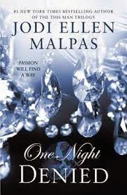 One Night: Denied (One Night trilogy book #2) by Jodi Ellen Malpas
