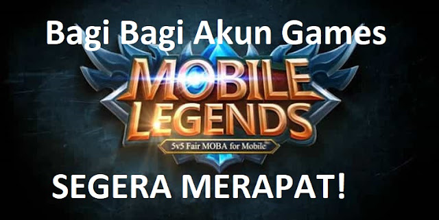Bagi - Bagi Akun Games Mobile Legends (ML) Gratisan Terbaru Level Mytics