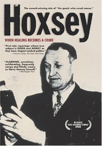 Hoxsey: How Healing Becomes a Crime (1987)