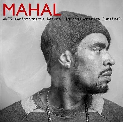 """Mahal Reis lança o album """"ANIS (Aristocracia Natural Idiossincrática Sublime)"""""""