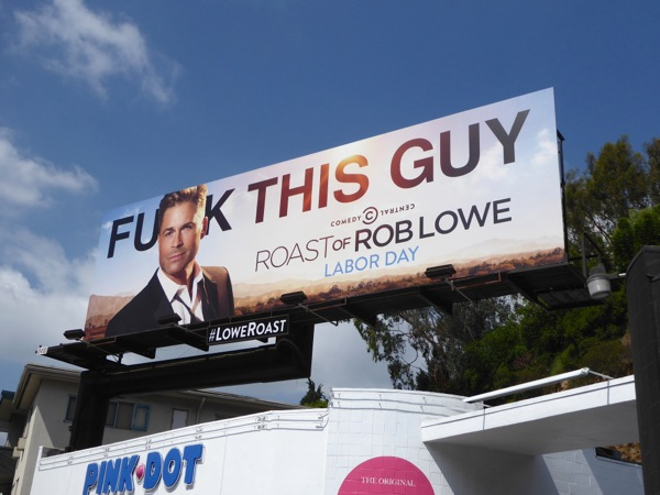 Rob Lowe Comedy Central Roast billboard