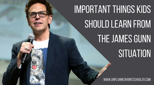Important things kids should learn from the James Gunn situation