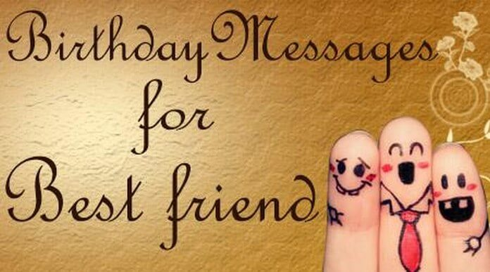 Top Birthday Wishes For Best Friend