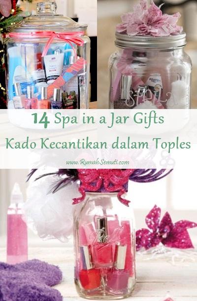 14 Spa in a Jar Gifts (Kado Kecantikan dalam Toples)