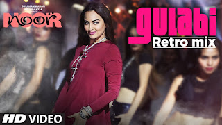 Gulabi Retro Mix Lyrics - Sonu Nigam | Noor