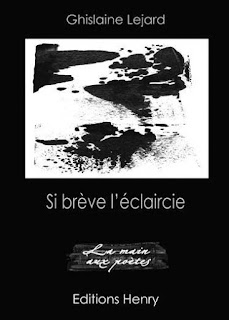 Si brève l'éclaircie Ghislaine Lejard poésie