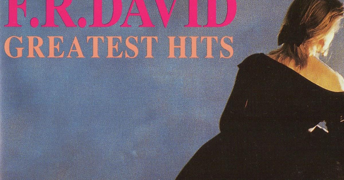 F.R. David Greatest Hits