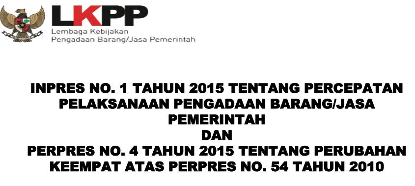 Download Peraturan Tentang Pengadaan Barang Jasa Pemerintah Tahun 2015