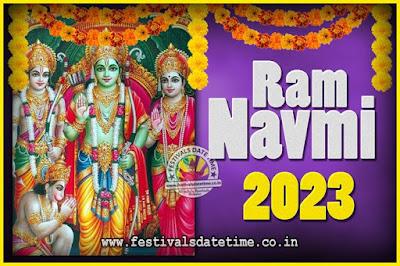 2023 Ram Navami Pooja Date & Time, 2023 Ram Navami Calendar