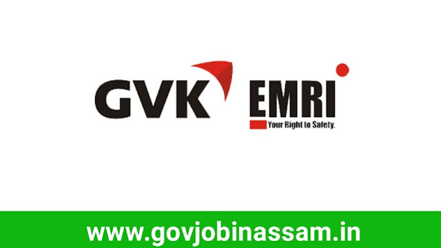 GVK EMRI Assam Recruitment 2018