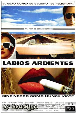 Labios Ardientes [720p] [Latino-Ingles] [MEGA]