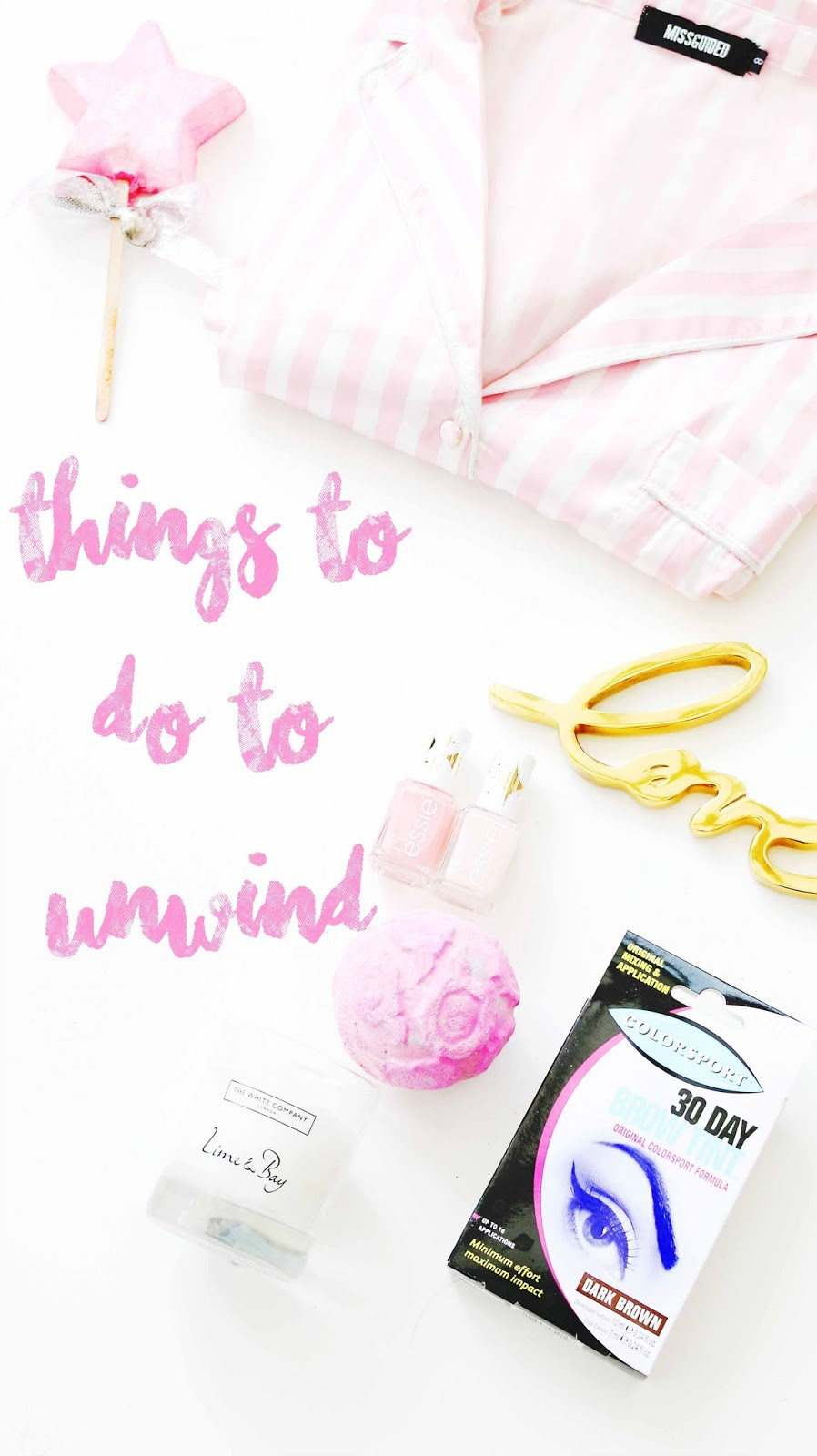 Beauty, Lifestyle, Pamper Evening Routine, Colorsport Brow Tint, Drugstore, Lush, Me Time, Things You Can Do To Unwind, Ways to relax