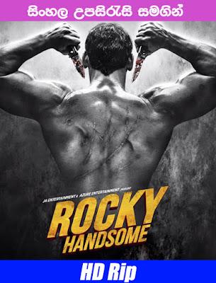 Rocky Handsome 2016 Hindi Full Movie Watch onlne with sinhala subtitle